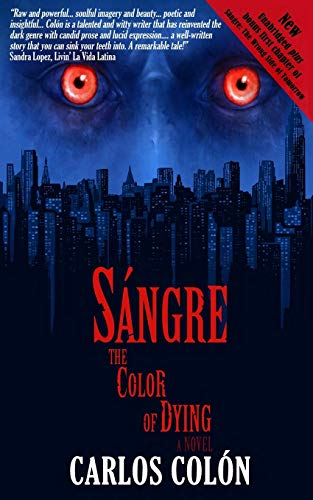 Sangre: The Color of Dying (Volume 1): Carlos Colon