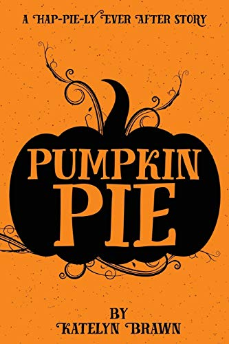 Pumpkin Pie: Katelyn Brawn