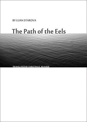 The Path of the Eels: Starova, Luan