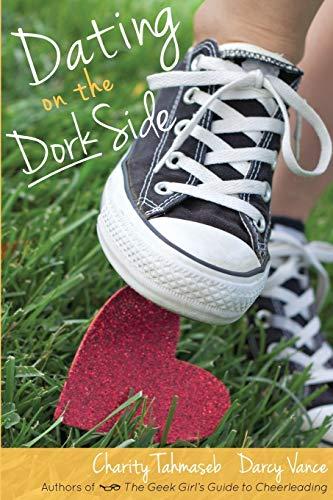 9780998793887: Dating on the Dork Side