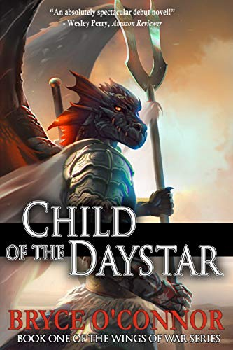 9780998810614: Child of the Daystar (The Wings of War) (Volume 1)