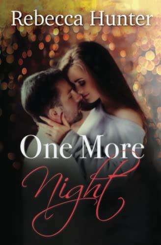 One More Night: Rebecca Hunter