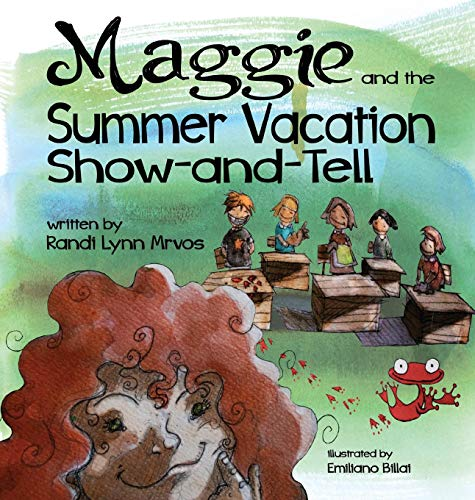 9780998893273: Maggie and the Summer Vacation Show-and-Tell