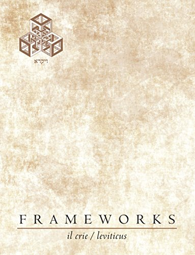 9780998945804: FrameWorks : Vayikra-Il Crie-Leviticus