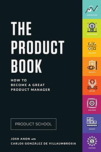9780998973814: The Product Book: How to Become a Great Product Manager