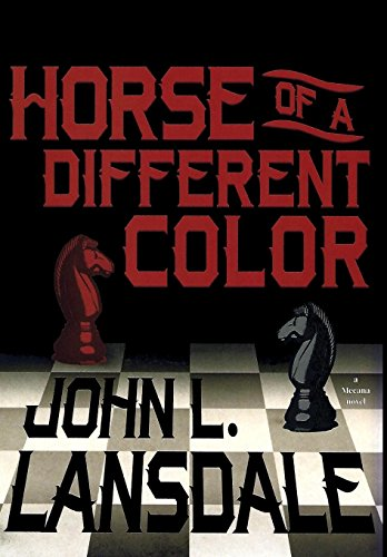 Horse of a Different Color: Lansdale, John L.