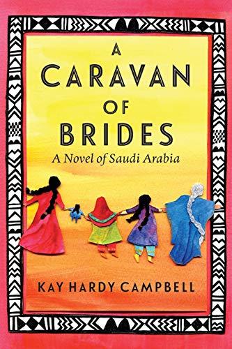 A Caravan of Brides: Campbell, Kay Hardy