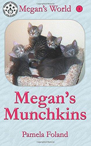 Megan's Munchkins (Megan's World) (Volume 1): Foland, Ms. Pamela