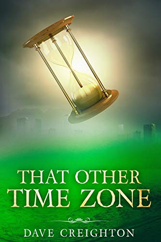 9780999082201: That Other Time Zone (Ben Parker Time Travel)