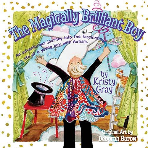 The Magically Brilliant Boy: Kristy Gray