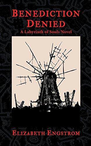 Benediction Denied: A Labyrinth of Souls Novel