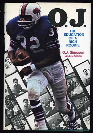 9780999173251: O. J.: The Education of a Rich Rookie