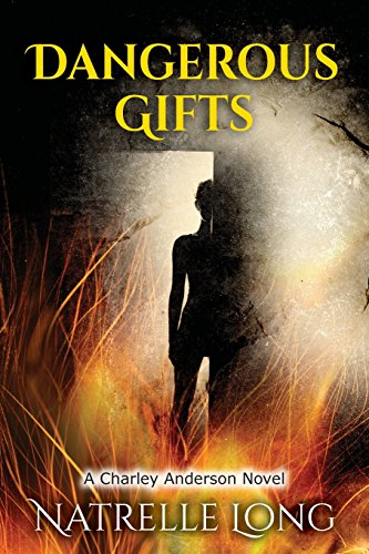 9780999181065: Dangerous Gifts: A Charley Anderson Novel (Charley Anderson Crime)