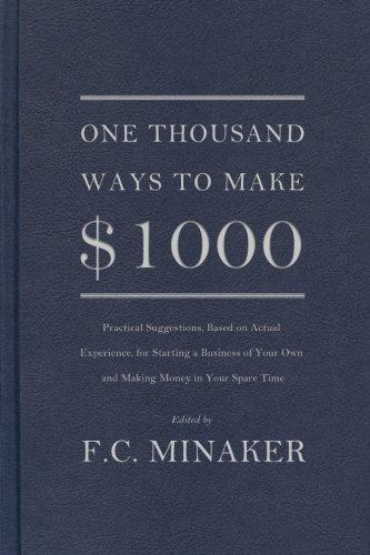 9780999191309: One Thousand Ways to Make $1000