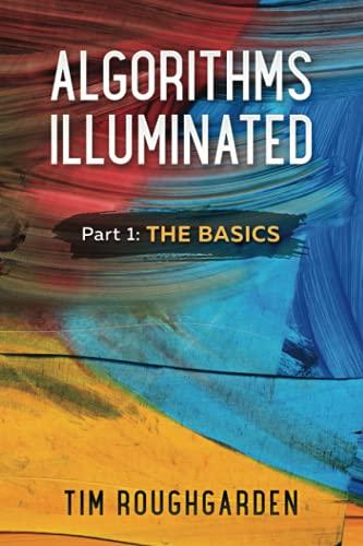 9780999282908: Algorithms Illuminated: Part 1: The Basics