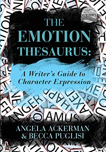9780999296318: The Emotion Thesaurus: A Writer's Guide to Character Expression