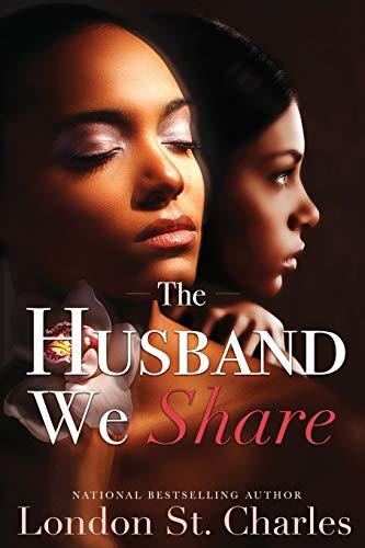 The Husband We Share: London St Charles