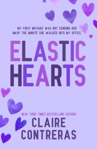 9780999444818: Elastic Hearts