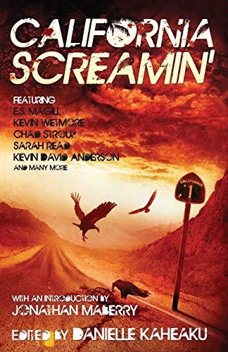 California Screamin': Kaheaku, Danielle; Wetmore,