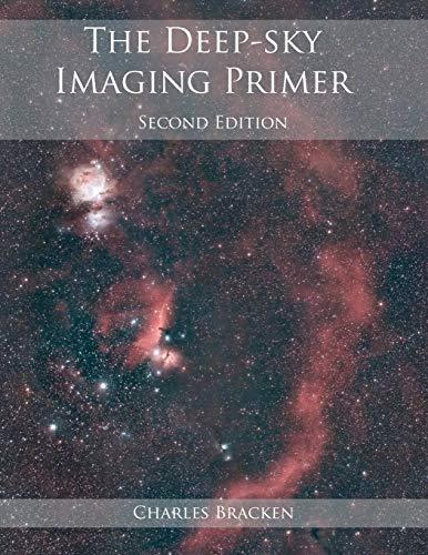 9780999470909: The Deep-sky Imaging Primer