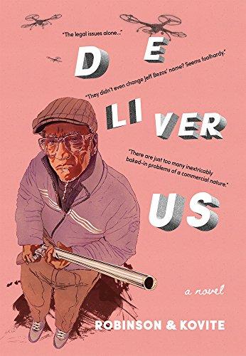 Deliver Us: a novel: Christopher Robinson