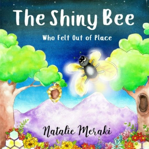 The Shiny Bee Who Felt Out of Place: A Childrens Book About Self-Esteem for Ages 3-9 9780999566510 A shiny bee feels out of place. One night, as she's reflecting by a lake, a sassy star descends from the sky. Together, they embark on a