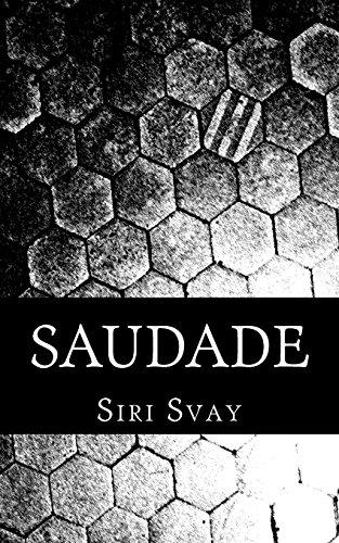 Saudade (Volume 1): Siri Svay