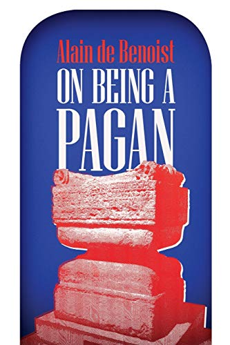 9780999724507: On Being a Pagan