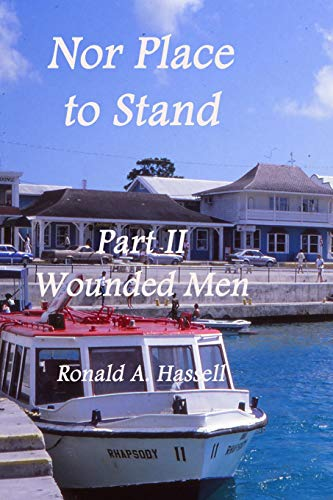 9780999766736: Nor Place to Stand: Part II: Wounded Men