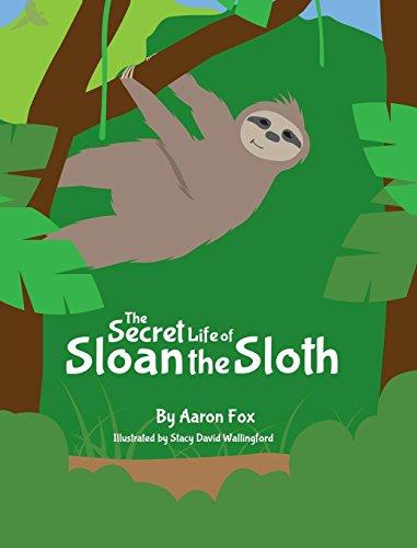 The Secret Life of Sloan the Sloth: Aaron Fox