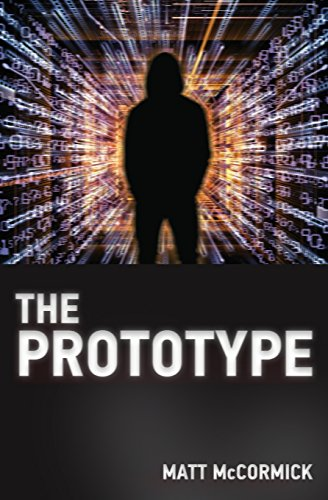 The Prototype 9780999848807 Troubleshooting unusual activity on the company's servers plunges Robert into a high-stakes game of cyber espionage, mayhem, and murder