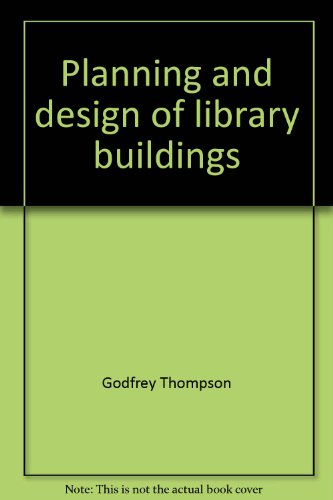 9780999884638: Planning and design of library buildings