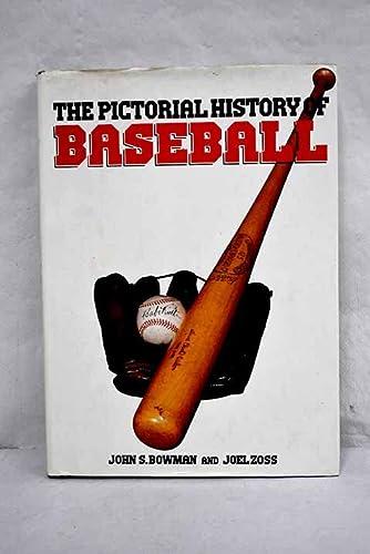 Pictorial History of Baseball: Bowman, John S