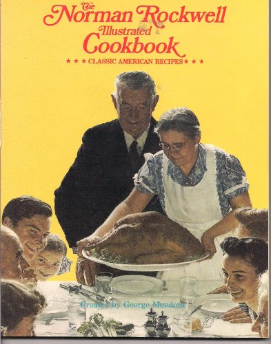 9780999944387: The Norman Rockwell Illustrated Cookbook