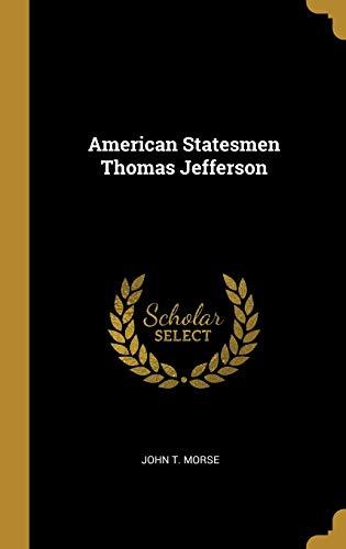 9781010064206: American Statesmen Thomas Jefferson