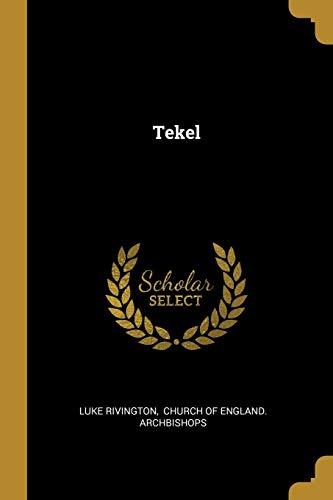 Tekel (Paperback): Luke Rivington