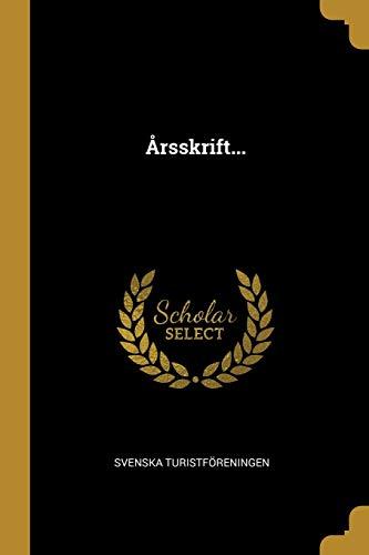 Arsskrift. (Paperback): Svenska Turistforeningen