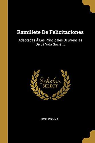 Ramillete De Felicitaciones: Adaptadas A Las Principales: Jose Codina