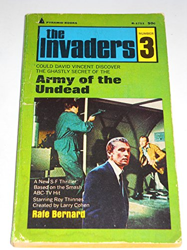 Army of the Undead (The Invaders, 3): Rafe Bernard