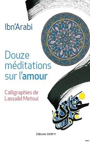 9781024200720: Douze méditations sur l'amour