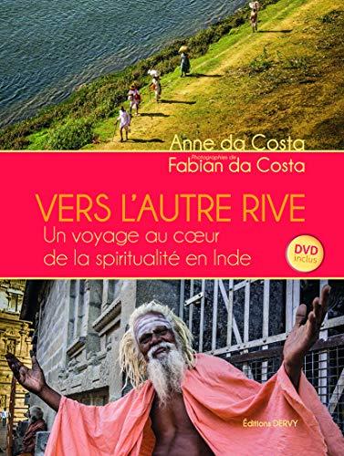 9781024200836: Vers l'autre rive : Un voyage au coeur de la spiritualité en Inde (1DVD)