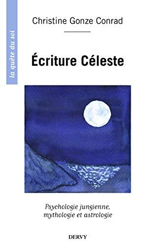 9781024200843: Ecriture céleste, Psychologie jungienne, mythologie et astrologie