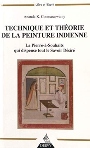 9781024200959: Technique et théorie de la peinture indienne : La pierre-à-souhaits qui dispense tout le savoir désiré (L'être et l'esprit)