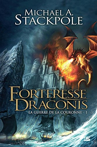 9781028101979: La guerre de la couronne t1 forteresse draconis