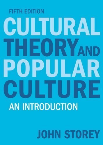 9781040587409: Cultural Theory and Popular Culture: An Introduction