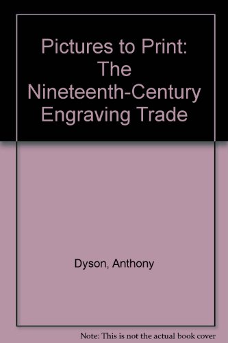 9781050830014: Pictures to Print: The Nineteenth-Century Engraving Trade