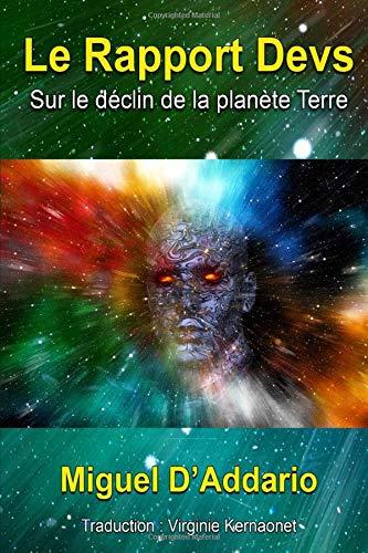 9781071523957: Le Rapport Devs: Sur le déclin de la planète Terre