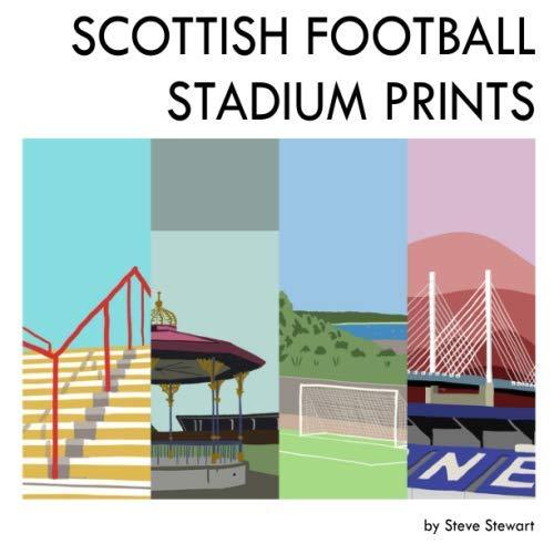 9781072301929: Scottish Football Stadium Prints: 2019 Edition