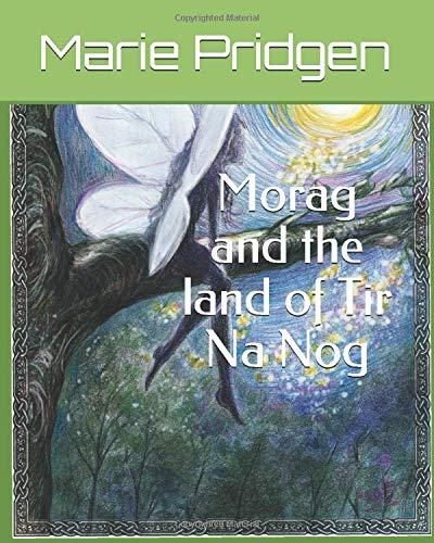 9781072959342: Morag and the Land of Tir Na Nog