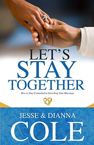 9781072977223: Let's Stay Together: How To Stay Committed To Enriching Your Marriage